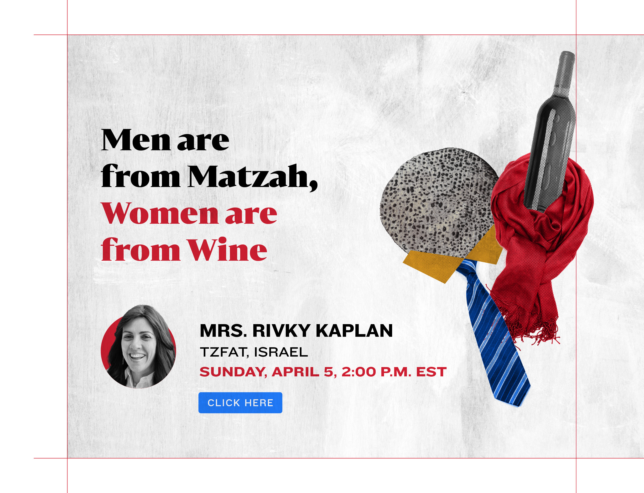 Men are from Matzah, Women are from Wine
