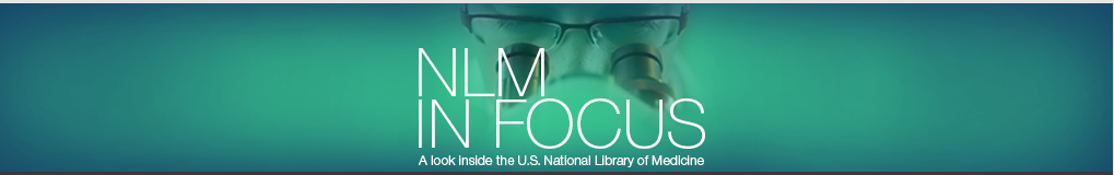 NLM in Focus Banner