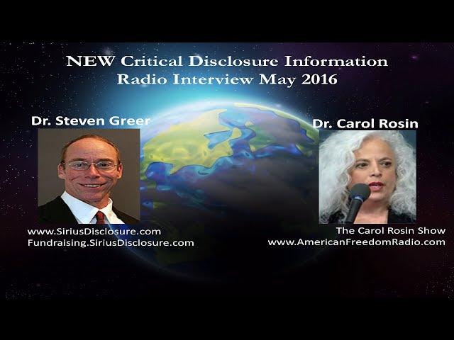 Dr. Steven Greer on Carol Rosin Show - NEW Critical Urgent Disclosure Information - May 2016  Sddefault