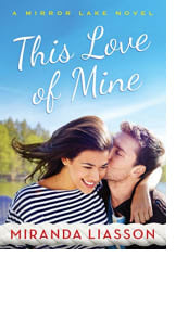 This Love of Mine by Miranda Liasson