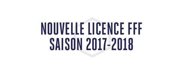 NOUVELLE LICENCE FFF SAISON 2°17-2018