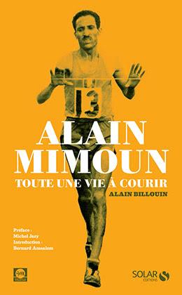 Couverture : Alain Mimoun, toute une vie à courir