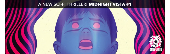 A new sci-fi thriller! Midnight Vista #1!
