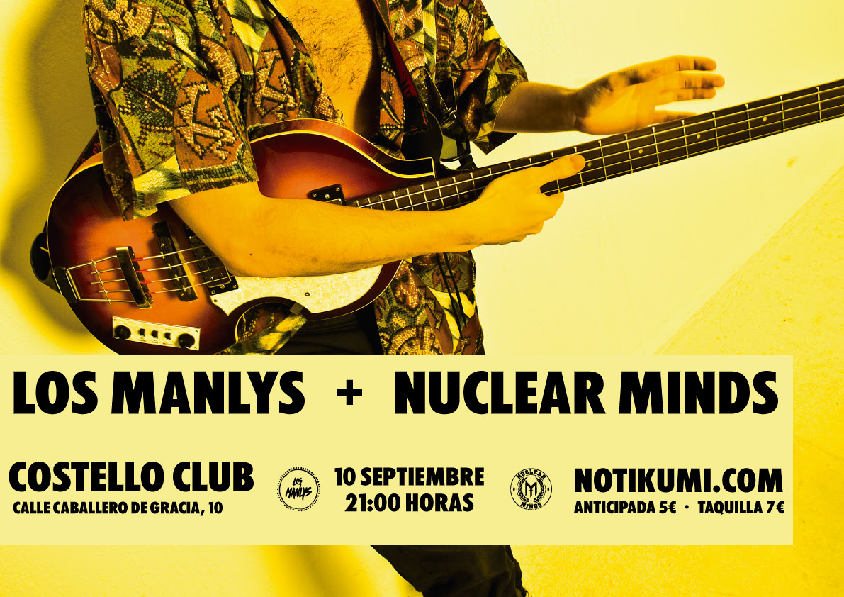 Los Manlys y Nuclear Minds en Costello Club