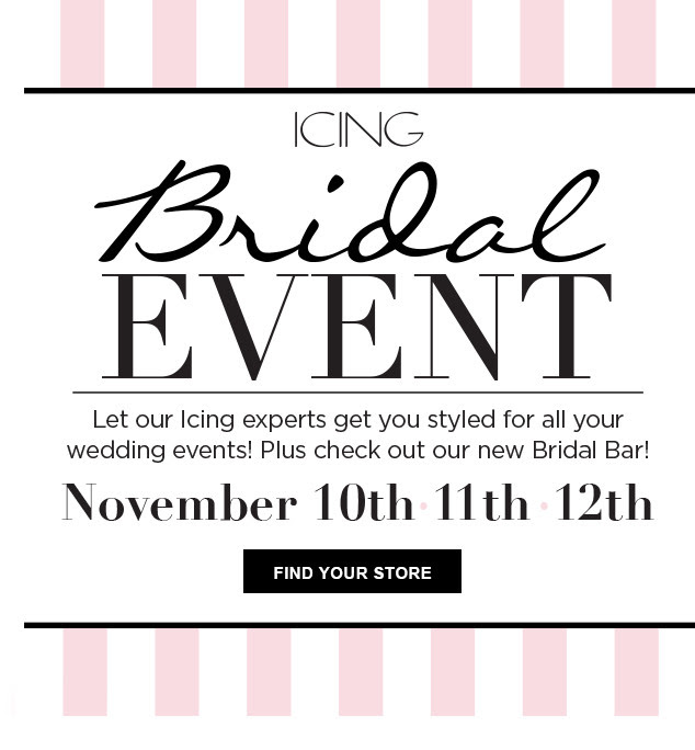 In Store Bridal Event - November 10-11