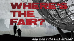 Where's the Fair - What Happened to the World's Fair?