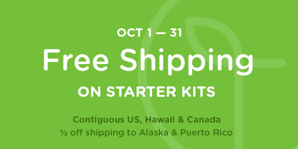 Oct 1—31 Free Shipping on starter kits