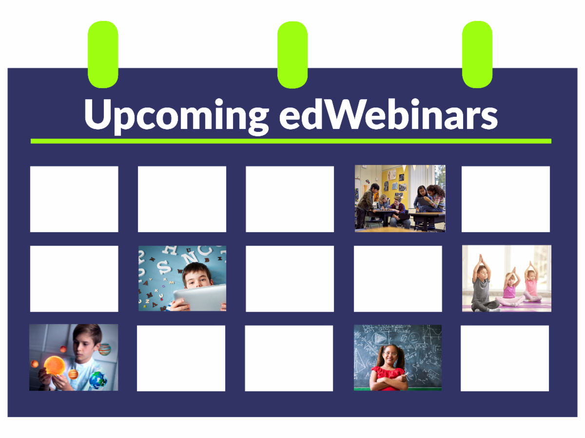 Upcoming edWebinars