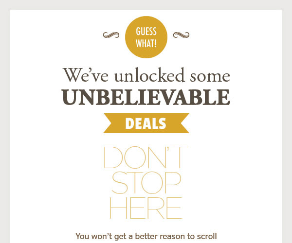 Some unbelievable deals for you