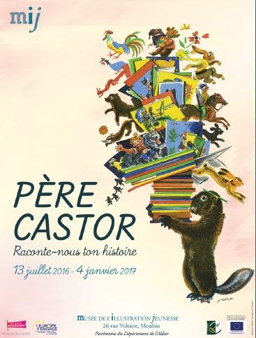 Affiche de l'exposition Père Castor raconte-nous ton histoire