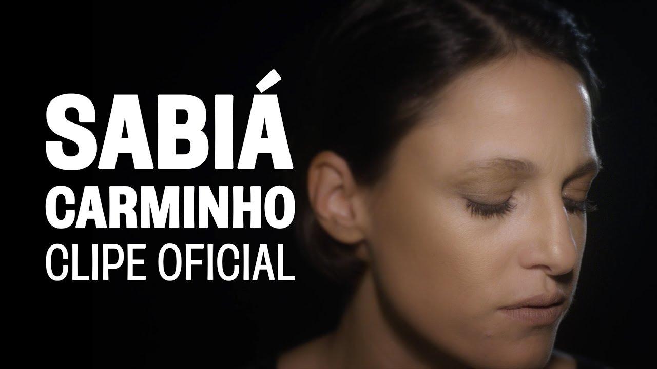 Carminho - Sabiá (Clipe Oficial)