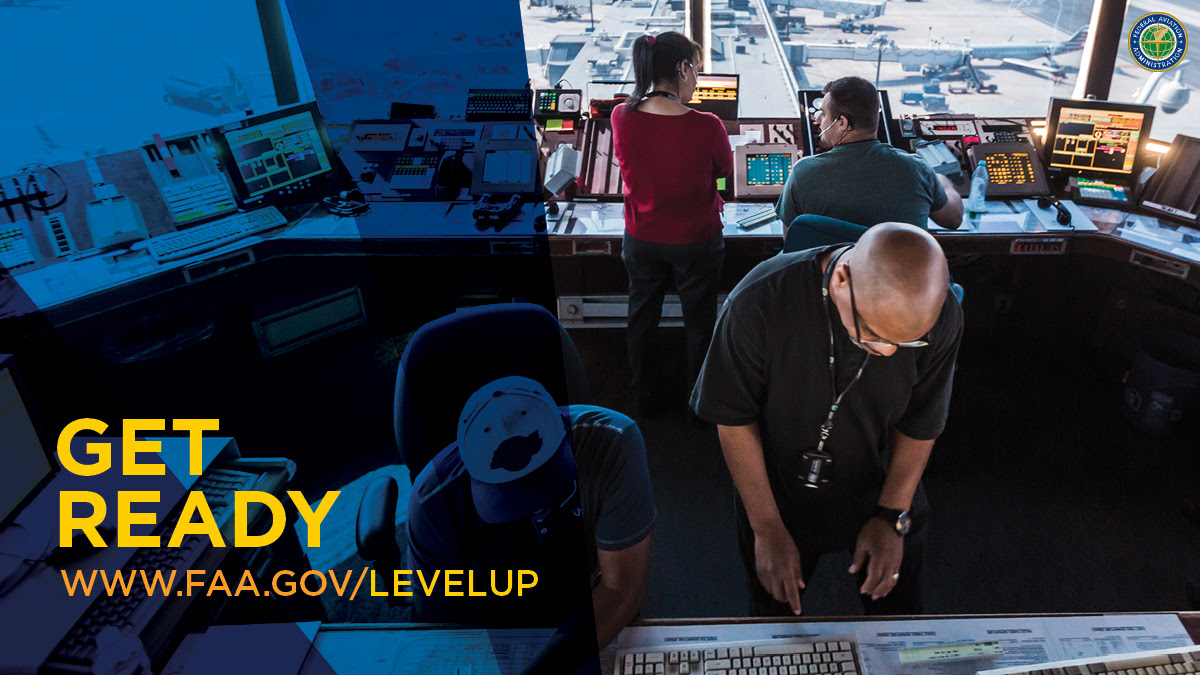 Level Up Get Ready www.faa.gov/levelup