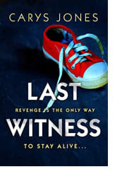 Last Witness by Carys Jones