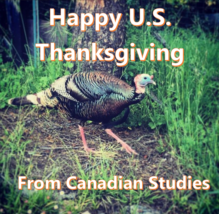 Happy U.S. Thanksgiving from Canadian Studies