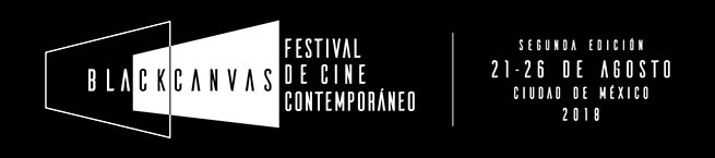Convocatoria Black Canvas Festival de Cine Contemporáneo 2018