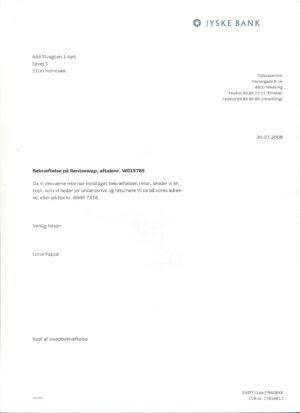 30-07-2008. SWAP W015785. Da det er magtpålæggende for Jyske Bank at jeg underskriver en rente swap med Jyske Bank. rykker banken igen 30-07-2008. for en underskrift på W015785. hvis jeg ville låne 4.328.000 kr. Som Nykredit har tilbudt.
