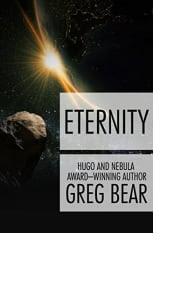Eternity by Greg Bear