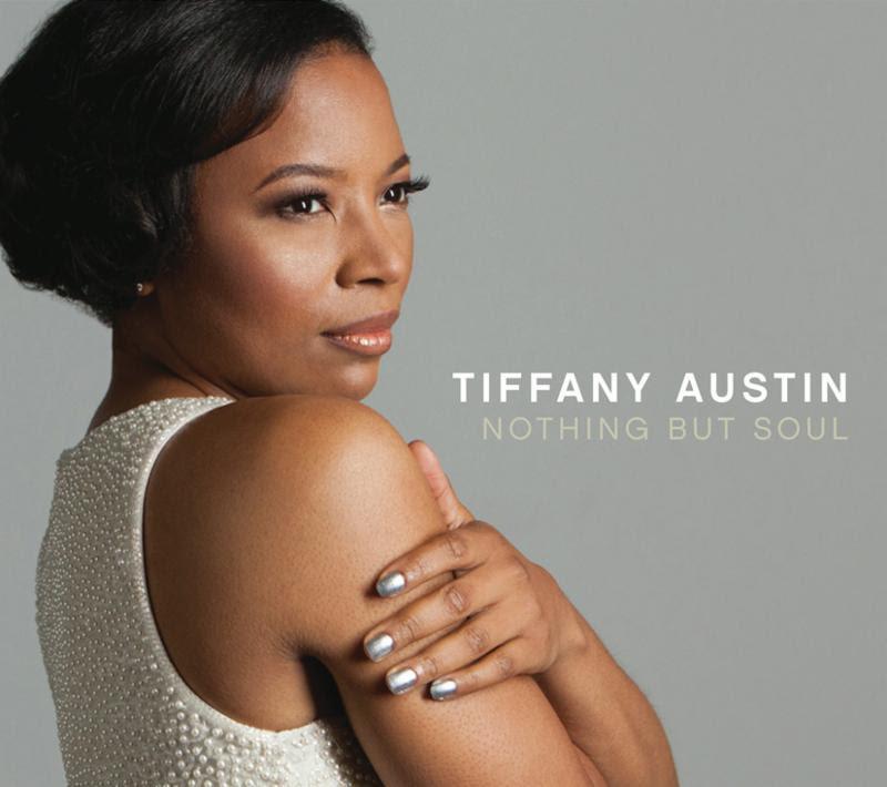 Tiffany Austin Nothing But Soul