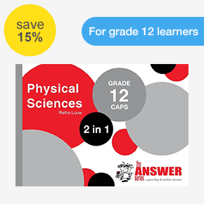The Answer Series Physical Sciences 2-in-1 CAPS Study Guide Retha Louw