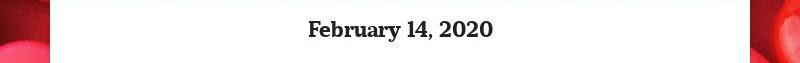 February 14, 2020