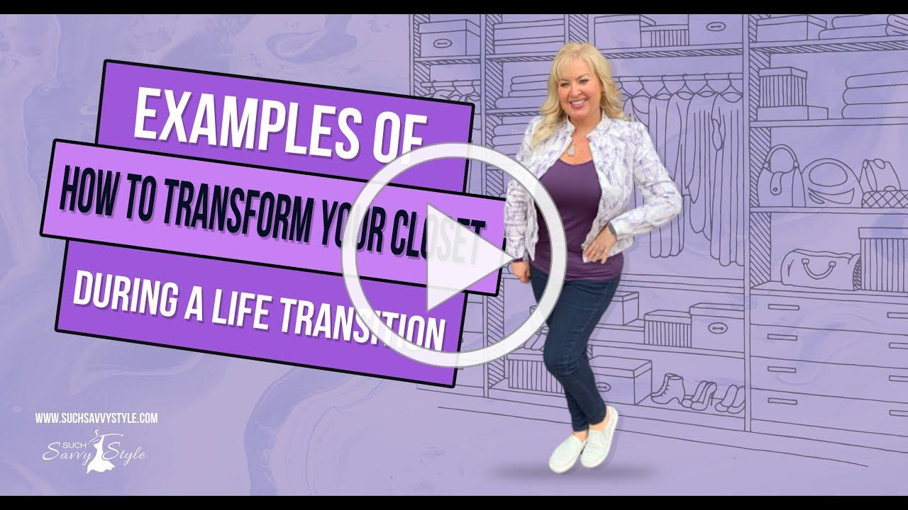 Examples of how to transform your closet during a life transition