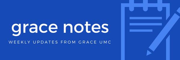 Grace Notes weekly updates from Grace UMC Olathe