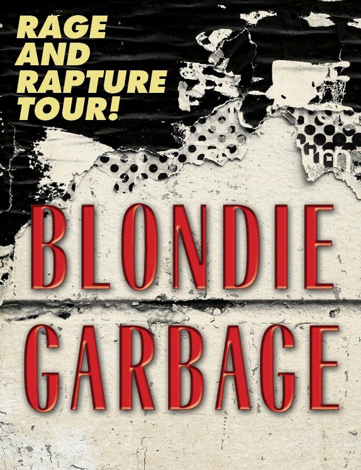 BLONDIE AND GARBAGE Bethel Woods on Saturday, July 29
