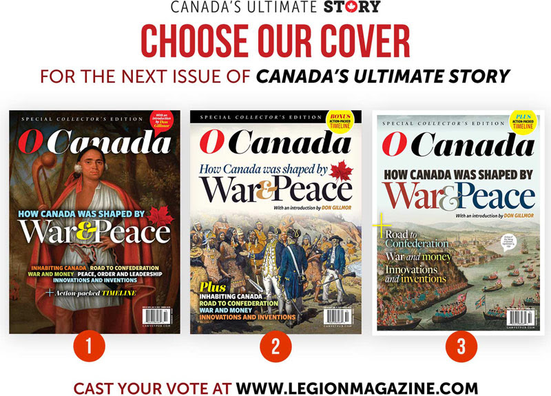 Choose our cover for the next issue of Canada's Ultimate Story!
