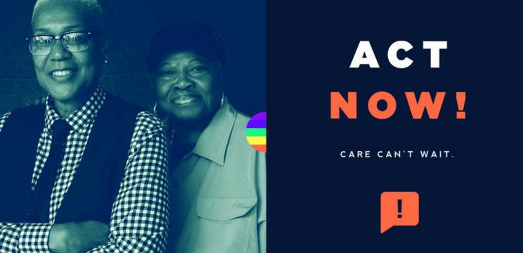 SAGE's Care Can't Wait Campaign Image with LGBT elders