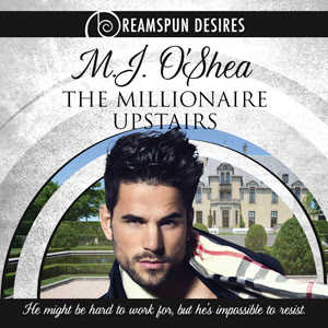 The Millionaire Upstairs by M.J. O'Shea