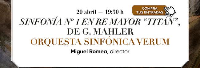 """20 abril 19:30 Sinfoniía nº1 en Re Mayor """"Titan"""", de G. Mahler . Compra tus entradas"""