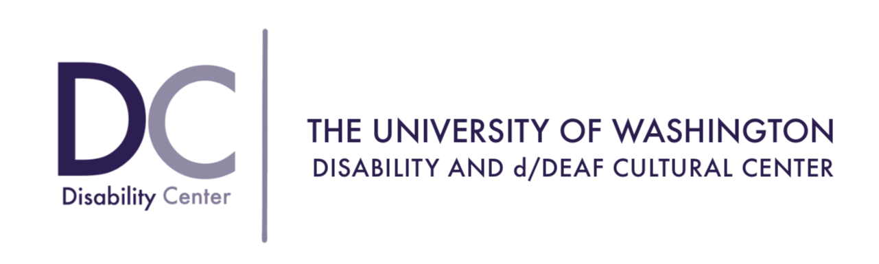 The D Center logo. There is a capital D and C underneath it states Disability Center. There is a border on its right and the tag The University of Washington in all capital letters. Disability and/Deaf Cultural Center on the bottom. All text is in the shade of purple.