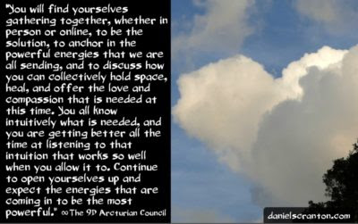 the pleiadian sirian arcturian alliance - the 9th dimensional arcturian council - channeled by daniel scranton channeler of archangel michael