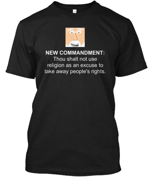 God's New Commandment Shirt Black T-Shirt Front