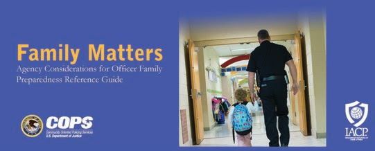 Family Matters: Agency Considerations for Officer Family Preparedness