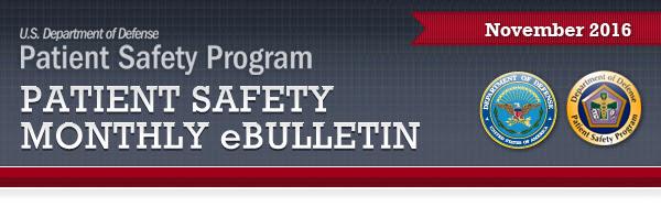 DoD Patient Safety Program (PSP) eBulletin November 2016