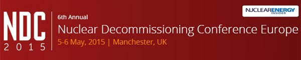 Nuclear Decommissioning Conference Europe May 2015