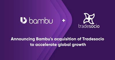 Bambu acquires investment management technology provider Tradesocio to accelerate global growth.