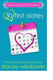 30 First Dates by Stacey Wiedower