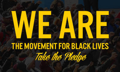 Take the Pledge: Join the Movement for Black Lives