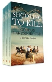 Shooting to Kill Box Set by Gordon Landsborough