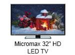 Micromax 32T 7250/7260/4200HD/2820HD/28BKHD 32 Inch HD Ready LED Television
