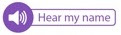 """A button with """"Hear my name"""" text for name playback in email signature"""