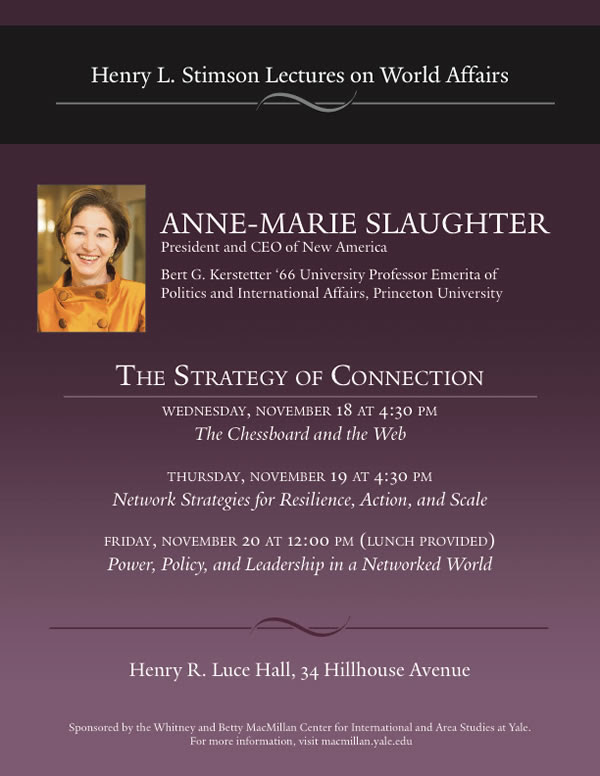 Henry L. Stimson Lectures on World Affairs featuring Anne-Marie Slaughter