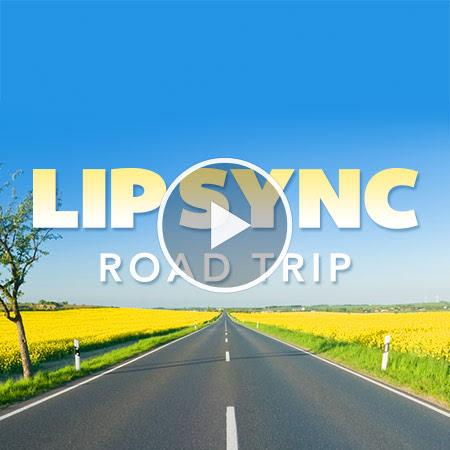 Lip Sync Road Trip