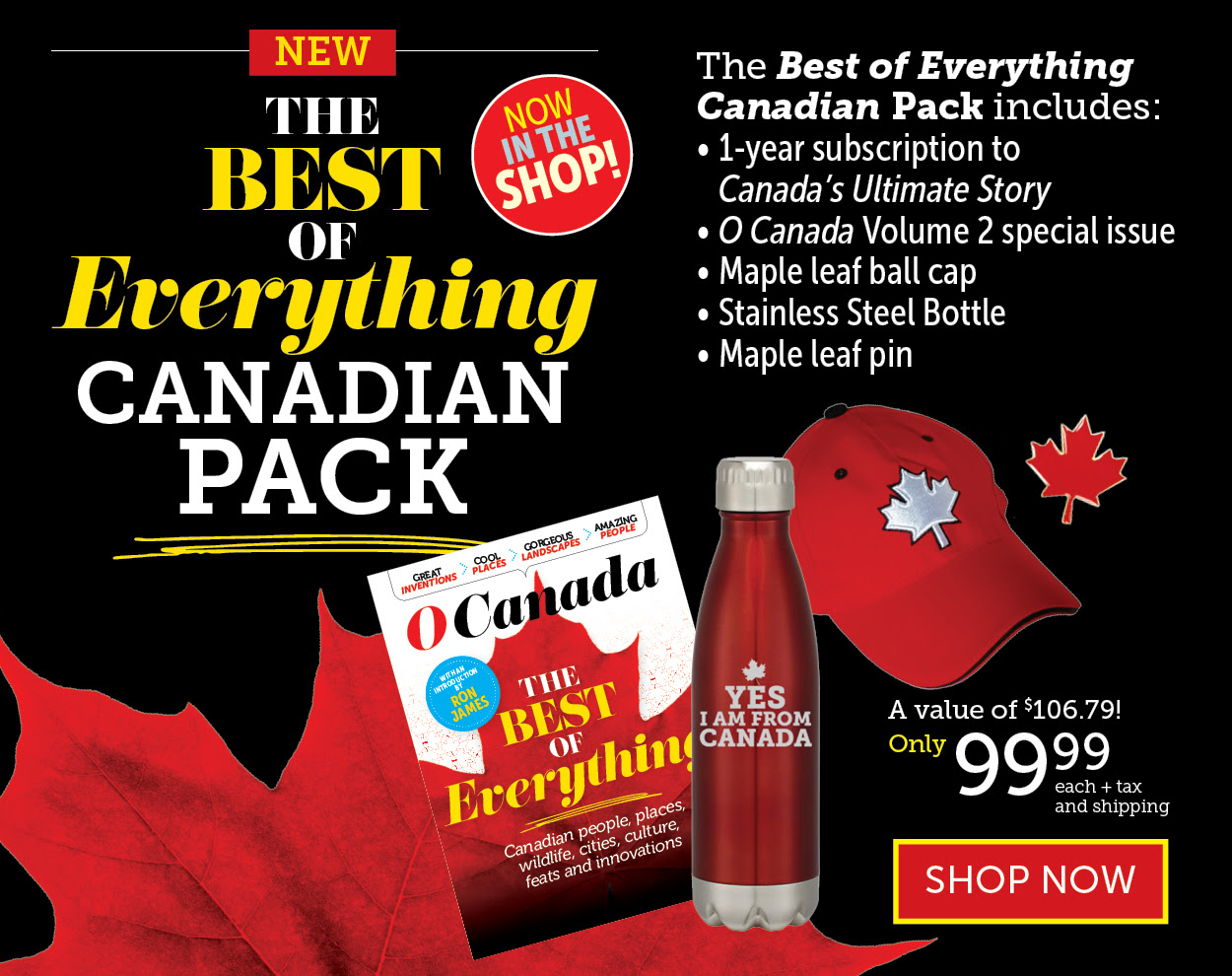 The Best of Everything Canadian Pack!