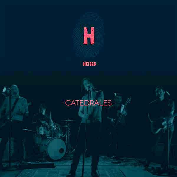 "HEISER sencillo ""Catedrales"""