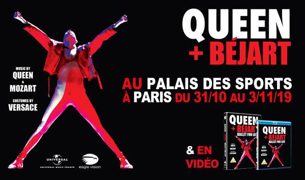 QUEEN + BEJART au Palais des Sports et en vidéo
