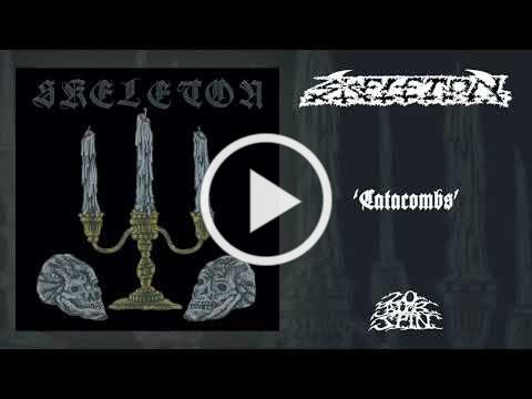 SKELETON - Catacombs (From 'Skeleton' LP, 2020)