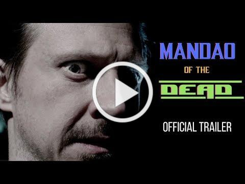 Mandao of the Dead (Official Trailer)